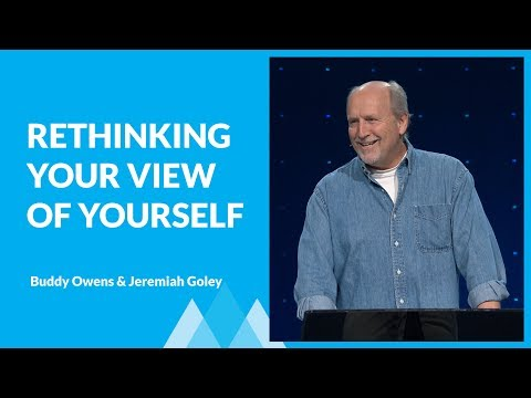 Rethinking Your View Of Yourself with Buddy Owens & Jeremiah Goley