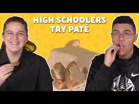 High Schoolers Try Paté for the First Time | TASTE TEST