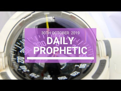 Daily Prophetic 30 October 2019 Word 4