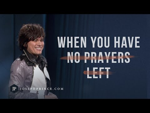 When You Have No Prayers Left  Joseph Prince