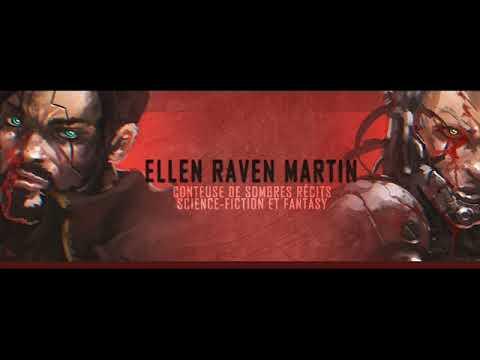 Vidéo de Ellen Raven Martin