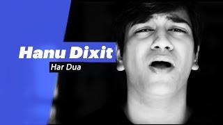 Hanu Dixit - Har Dua - songdew , Alternative