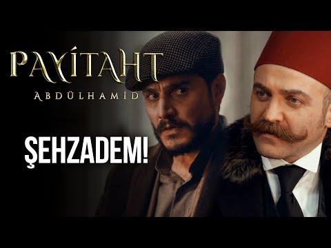 ''Şehzadem...'' I Payitaht Abdülhamid 135. Bölüm