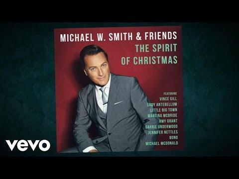 Michael W. Smith - Michael W. Smith & Friends: The Spirit Of Christmas Album Trailer - michaelwsmithvevo
