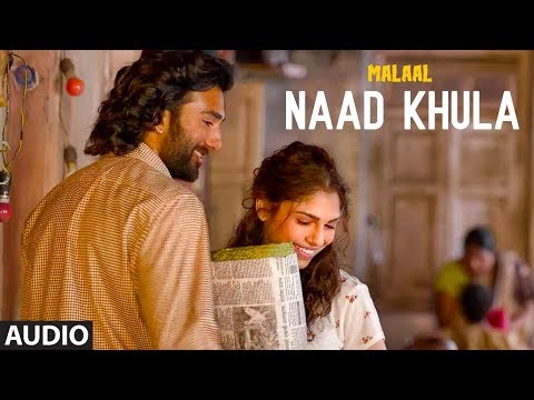 Full Audio: NADHKHULA | Malaal | Sharmin Segal | Meezaan | Shreyas Puranik