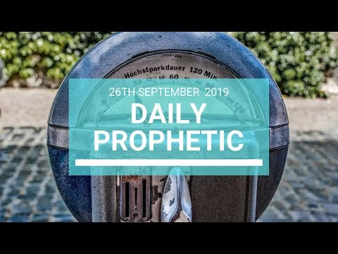 Daily Prophetic 26 September 2019   Word 6