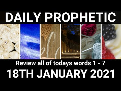 Daily Prophetic 18 January 2021 All Words