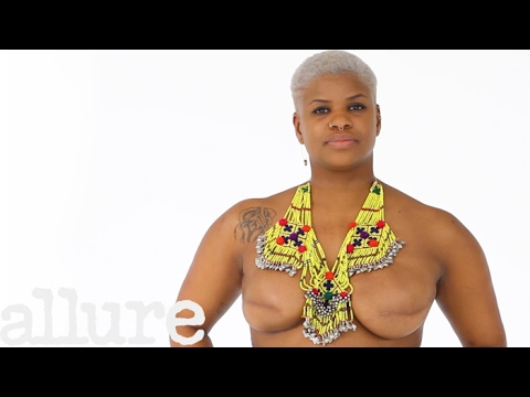 One Survivor?s Story of Feeling Sexy Without Nipples | Dispelling Beauty Myths | Allure
