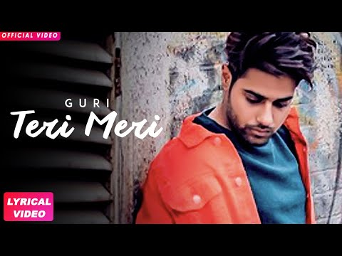 TERI MERI LYRICS - Guri   Album 26   Punjabi Songs 2018