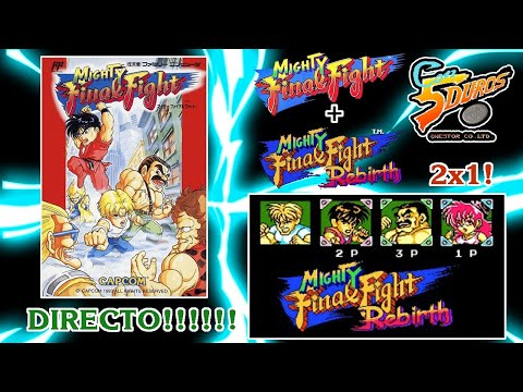 DIRECTO: MIGHTY FINAL FIGHT (NES) y MIGHTY FINAL FIGHT REBIRTH (PC) (2x1)