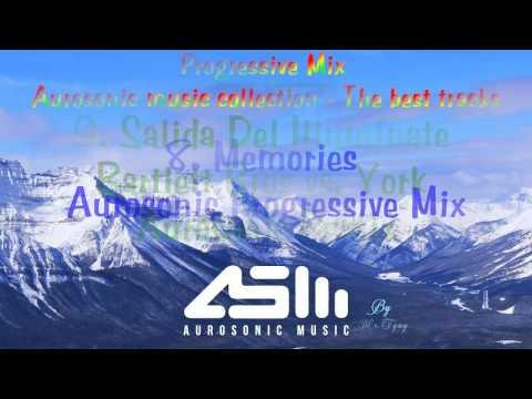 ♪ ♫ Progressive Trance Mix ♥ The Best Tracks of Aurosonic Music Collections #1 ♥♫ - UCr0CqfINdcIsnerjWsZd37A