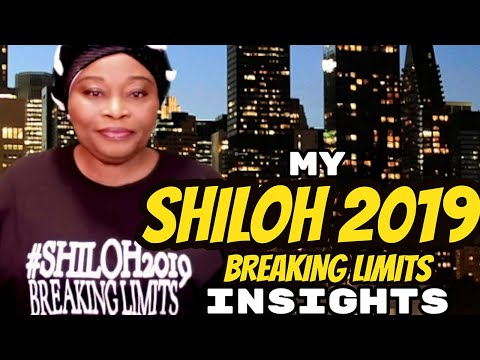My Shiloh 2019 Breaking Limits Insights
