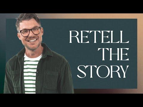 Retell the Story