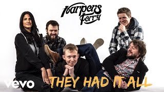 They Had It All  - harpersferry , Alternative