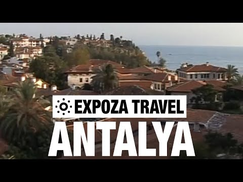Antalya (Turkey) Vacation Travel Video Gudie
