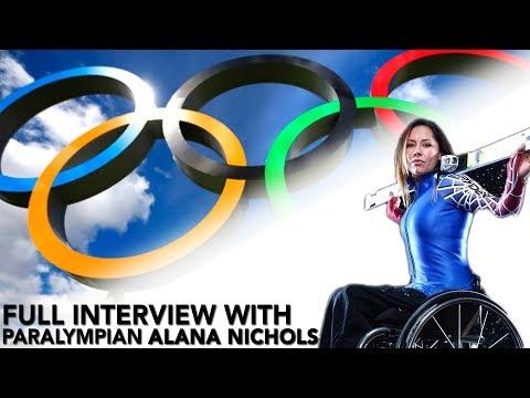 Paralympian ALANA NICHOLS | Full Interview - UCSZy7dboa_o9X8itlpQx7yw