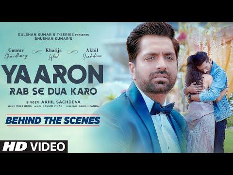 Making of Yaaron Rab Se Dua Karo| Akhil S,Khatija I,Gaurav C |Meet Bros, Rashmi-Virag