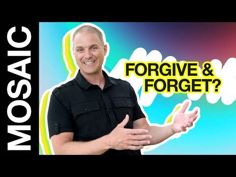 FORGIVE AND FORGET  DUMB STUFF CHRISTIANS SAY
