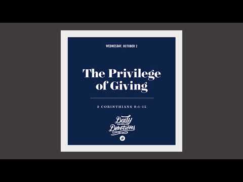 The Privilege of Giving - Daily Devotion