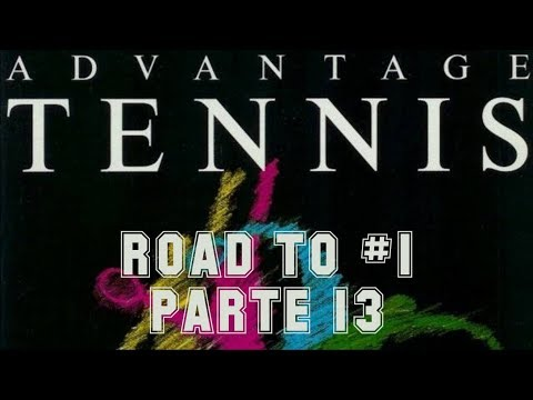Road to #1: Advantage Tennis Ep. 13 (1991) - PC - De América a Asia