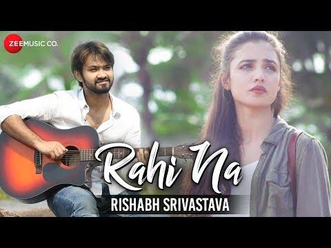 RAHI NA LYRICS - Rishabh Srivastava