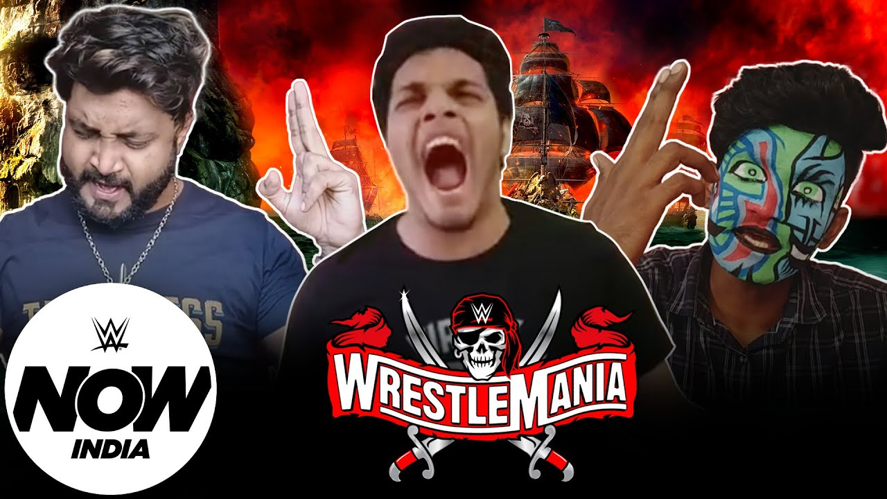 WWE Universe in India Can't Keep Calm, it is WrestleMania 37!: WWE Now India