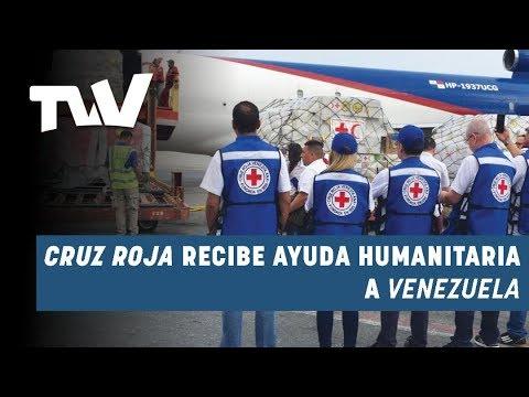 Cruz Roja recibe ayuda humanitaria a Venezuela