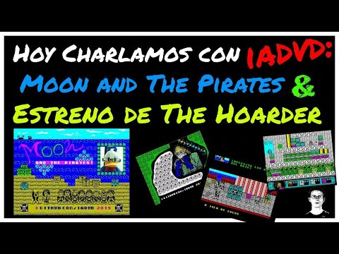 Hoy Charlamos con IADVD: Moon and The Pirates & Estreno de The Hoarder