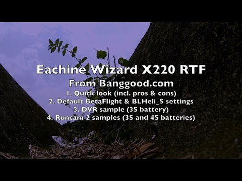 Eachine Wizard X220 RTF Review - Part 1/2 - UCWgbhB7NaamgkTRSqmN3cnw