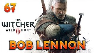 video : FantaBobGames The Witcher 3 : Bob Lennon - Ep.67 : LA DIVINE COMEDIE ! en vidéo