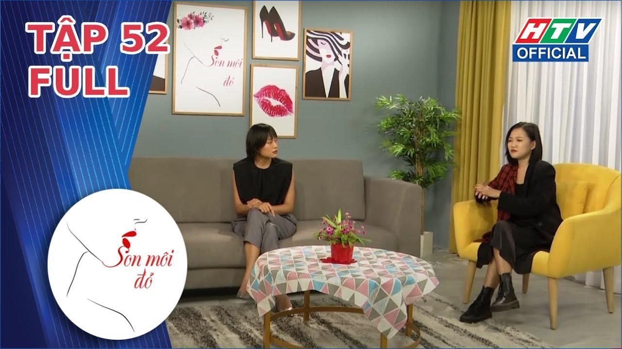 SON MÔI ĐỎ | SMD - TẬP 52 FULL | 22/2/2021