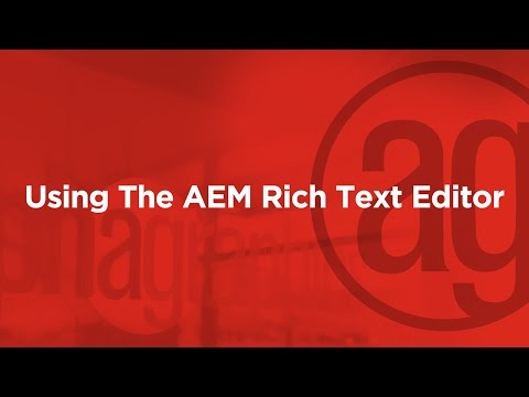 Using the Rich Text Editor in AEM: A How to Guide