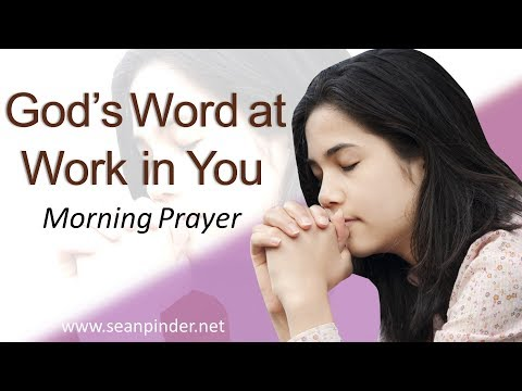 GOD'S WORD AT WORK IN YOU - MATTHEW 8 - MORNING PRAYER  PASTOR SEAN PINDER (video)