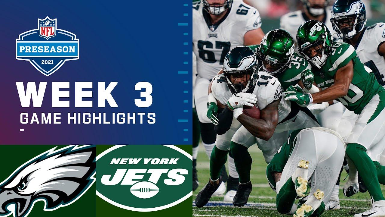 Philadelphia Eagles vs. New York Jets | Preseason Week 3 2021 NFL Game Highlights