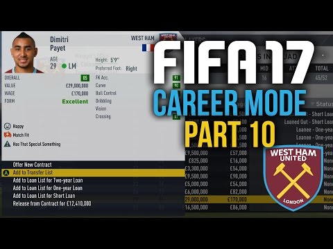 FIFA 17 Career Mode Gameplay Walkthrough Part 10 - BYE BYE PAYET (West Ham)