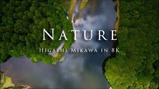 Nature - Higashi Mikawa in 8K