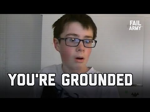 You're Grounded | FailArmy
