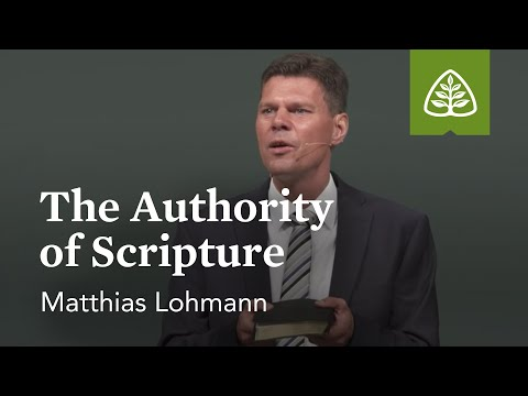 Matthias Lohmann: The Authority of Scripture