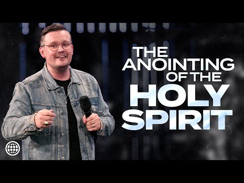 The Anointing of the Holy Spirit  David Hall  Hillsong Church Online