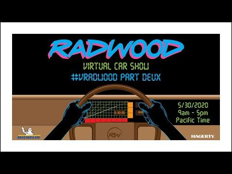 VRADWOOD PART DEUX - RADWOOD VIRTUAL CAR SHOW, PART 2