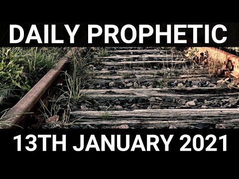 Daily Prophetic 13 January 2021 1 of 7