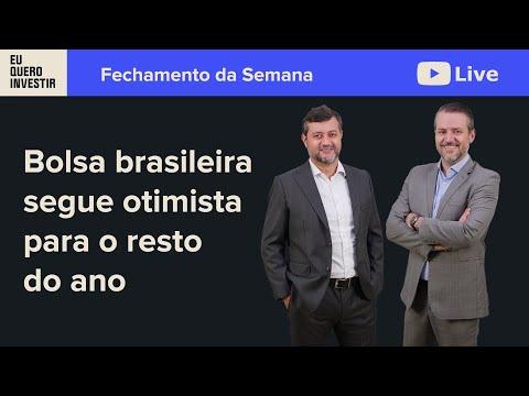 Fechamento da Semana -  Bolsa brasileira segue otimista para o resto do ano.