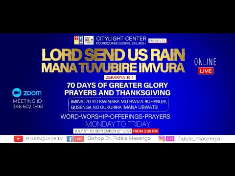 FOURSQUARE TV  70 DAYS OF GREATER GLORY - DAY 1 WITH BISHOP DR. FIDELE MASENGO