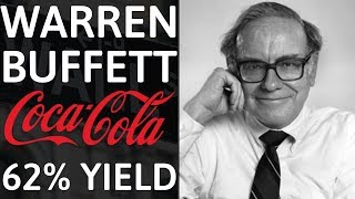 Buffett's 62% Dividend Yield! | How Coca Cola Made Warren Buffett Rich