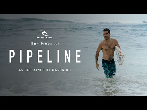 One Wave At Pipeline... As Explained By Mason Ho