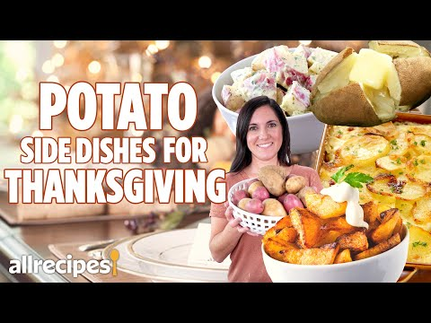 How to make Every Potato Side Dish | Delicious Holiday Side Dishes | Allrecipes.com