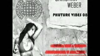 Christian Weber - Phuture Vibes [A.N.N.A remix] (2008)