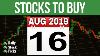 DAILY STOCK PICKS - AUG 16 2019 | A JOURNEY TO FINANCIAL INDEPENDENCE THROUGH STOCK MARKET