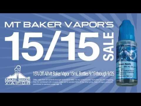 Mt Baker Vapor 15% Off 15mL Week Long Sale!