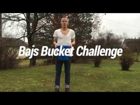 Bajs Bucket Challenge